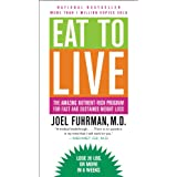 "Hailed a ""medical breakthrough"" by Dr. Mehmet Oz, EAT TO LIVE offers a highly effective, scientifically proven way to lose weight quickly. The key to Dr. Joel Fuhrman's revolutionary six-week plan is simple: health = nutrients / calories. When the ra..."