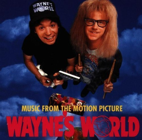 Wayne's World: Music From The Motion Picture Soundtrack edition (1992) Audio CD