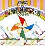 Casa De Brinquedos by Casa De Brinquedos Toquinho