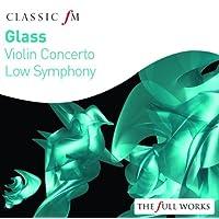 Glass: Violin Concerto: Low Symphony