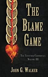 The Blame Game: The Statford Chronicles: Volume 3