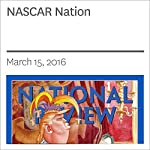 NASCAR Nation | Charles C. W. Cooke