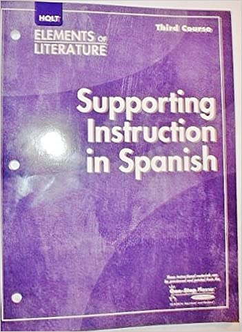 Supporting Instruction In Spanish Elements Of Literature 3rd