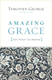 Amazing Grace, Timothy George, 1433515482