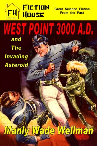 West Point 3000 A.D. and The Invading Asteroid ebook
