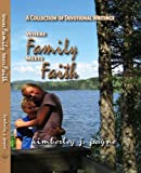 Where Family Meets Faith: A collection of devotional writings
