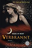 Verbrannt: House of Night