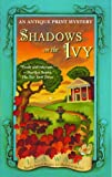 Shadows on the Ivy: An Antique Print Mystery (Antique Print Mysteries (Paperback))