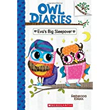 Owl Diaries #9: Eva's Big Sleepover: A Branches Book