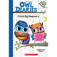 Eva's Big Sleepover: A Branches Book (Owl Diaries #9)