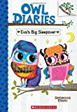 #3: Eva's Big Sleepover: A Branches Book (Owl Diaries #9)