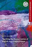 Teaching the Pronunciation of English as a Lingua Franca (Oxford Handbooks for Language Teachers Series) by Robin Walker (2010-09-15)