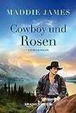 Cowboy und Rosen (German Edition)
