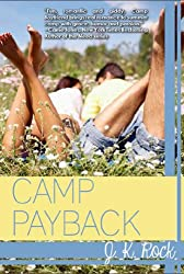 Camp Payback (Camp Boyfriend Book 2)