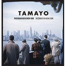 Rufino Tamayo: Photographer in New York