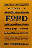 MODEL T FORD SUPPLY, PARTS & ACCESSORIES OWNERS BOOK - Western Auto Catolog - For Years 1920 1921 1922 1923 1924 1925 1916 1927