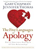 The Five Languages of Apology: How to Experience Healing in All Your Relationships (Walker Large Print Books)