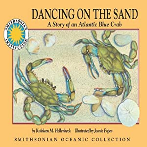 Dancing on the Sand: A Story of an Atlantic Blue Crab Audiobook