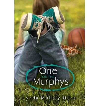 [(One for the Murphys )] [Author: Lynda Mullaly Hunt] [May-2012]