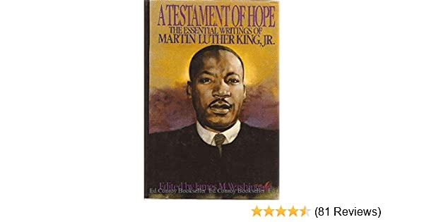 A testament of hope the essential writings of martin luther king jr a testament of hope the essential writings of martin luther king jr martin luther jr king j m washington 9780062509314 amazon books fandeluxe Image collections