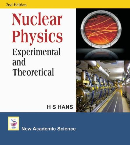 Nuclear Physics: Experimental And Theoretical, 2nd Edition