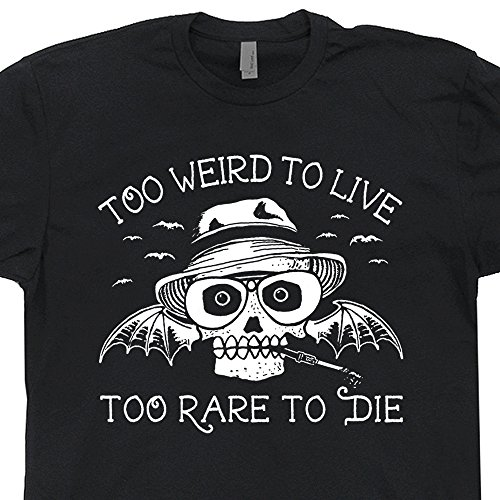 XL - Too Weird To Live T Shirts Too Rare To Die Shirt Gonzo Journalism Gonzo Fear and Loathing Literary Tshirts Book Reading Graphic - Gonzo Retro
