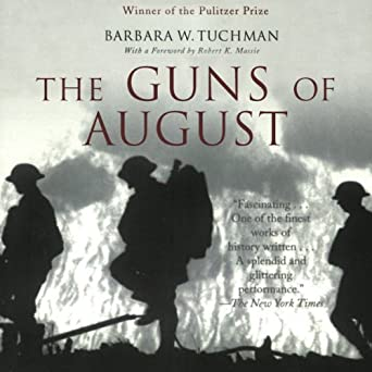 Amazon com: The Guns of August (Audible Audio Edition): Barbara W