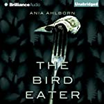 The Bird Eater | Ania Ahlborn