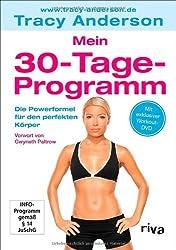 Mein 30-Tage-Programm: Die Powerformel für den perfekten Körper
