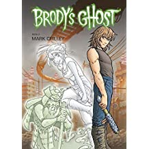 Brody's Ghost Volume 2 by Mark Crilley (2011-01-18)