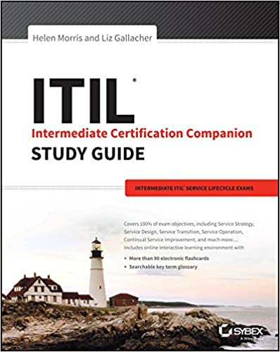 ITIL Intermediate Certification Companion Study Guide Intermediate ITIL Service Lifecycle Exams