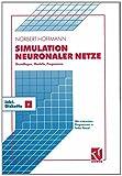 Simulation Neuronaler Netze : Grundlagen, Modelle, Programme in Turbo Pascal, Hoffmann, Norbert, 3322832015