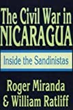 The Civil War in Nicaragua: Inside the Sandinistas