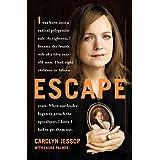 Escape: A Memoir
