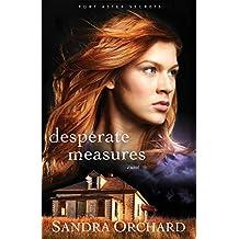 Desperate Measures: A Novel