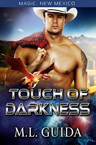 Touch of Darkness: Dragons of Zalara (Magic, New Mexico Book 8)