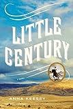 Little Century, Anna Keesey, 0374192049