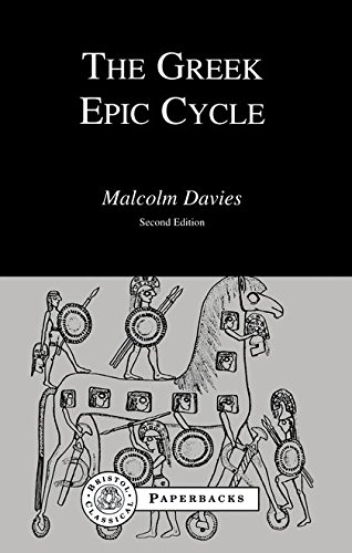 The Greek Epic Cycle (Bristol Classical Paperbacks)