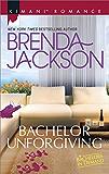 Bachelor Unforgiving (Bachelors in Demand)