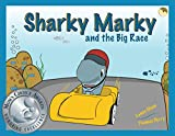 img - for Sharky Marky and the Big Race book / textbook / text book