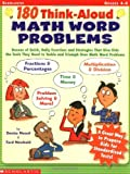 180 Think-Aloud Math Word Problems, Denise D. Nessel and Ford Newbold, 0439400740