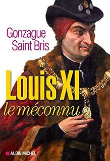 Louis XI le méconnu, Saint Bris, Gonzague