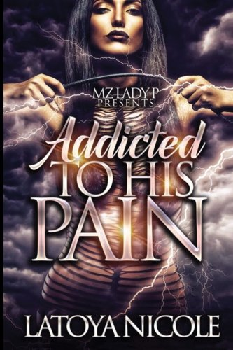 Books : Addicted To His Pain
