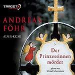 Der Prinzessinnenmörder | Andreas Föhr