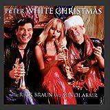 Peter White Christmas with Mindi Abair and Rick Braun