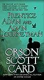Prentice Alvin and Alvin Journeyman (Alvin Maker)