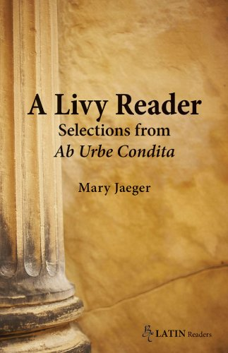 A Livy Reader: Selections from Ab Urbe Condita (BC Latin Readers)