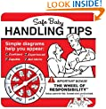 Safe Baby Handling Tips [With Spinner]   [SAFE BABY HANDLING TIPS] [Board Books]