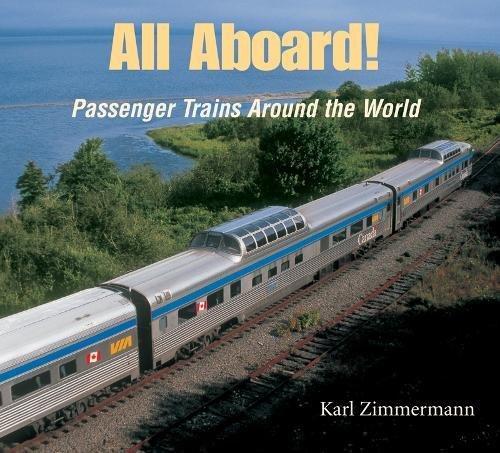 All Aboard!: Passenger Trains Around the World