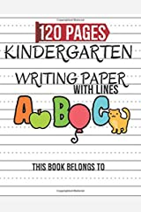 Kindergarten Writing Paper: Bumper 200-PaHandwriting Practice Paper Notebook   Blank Handwriting Practice Books For Kids   Dotted Lined Notebook To Write ABC Letters Paperback